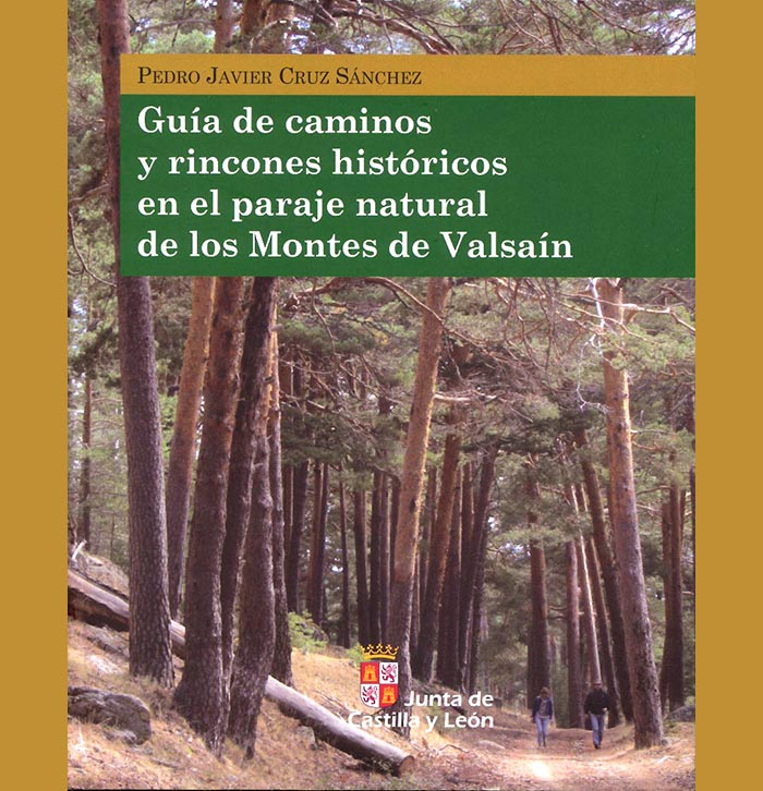 Guía de caminos y rincones históricos Valsain